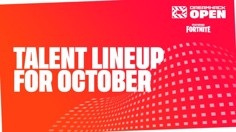 Broadcast lineup for October's DreamHack Open ft. Fortnite